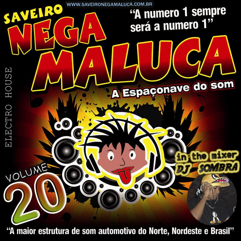 cd saveiro nega maluca 2010