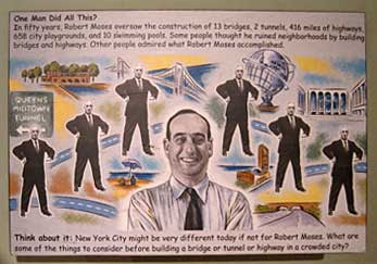 Robert Moses smiling on a sign labeled One Man Did All This?