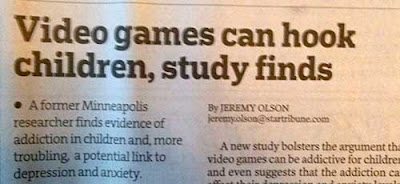 Star Tribune headline: Video Games Can Hook Kids, Study Finds
