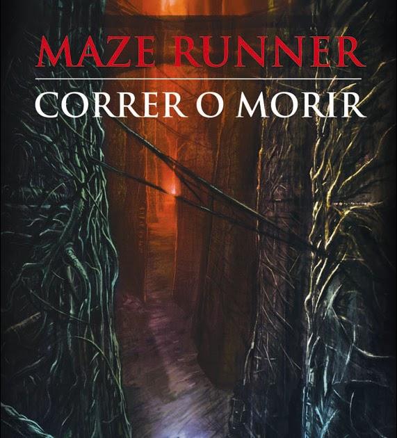 Reseña: Correr O Morir- James Dashner