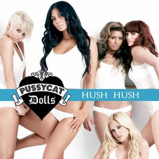 Pussy Cat Dolls Hush Hush 99