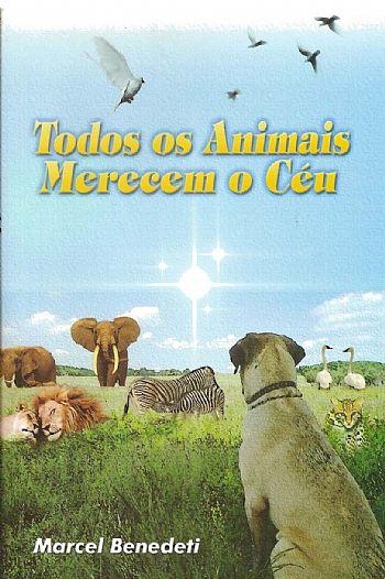 Espírita na Net: Sorteio do livro TODOS OS ANIMAIS MERECEM O CÉU