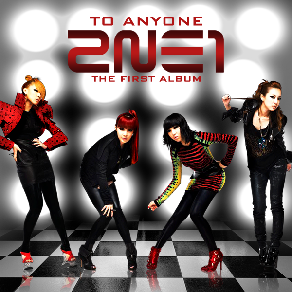 Cover World Mania 2ne1 To Anyone 1st Album Fan Made Cover
