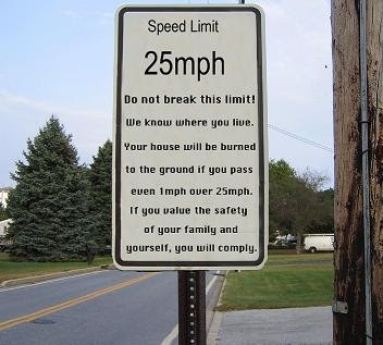 photo of a funny speed limit sign