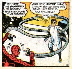 Amazing Spider-Man #3, on his first appearance and origin, Dr Octopus calls Spider-Man Superman