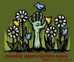 Zombie Appreciation Week