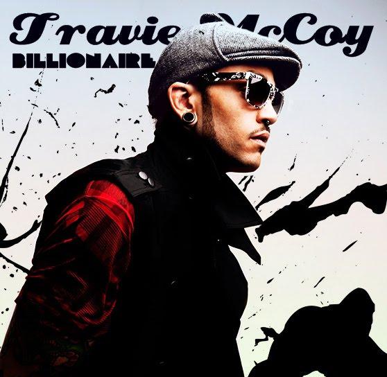 Travie McCoy- Billionaire