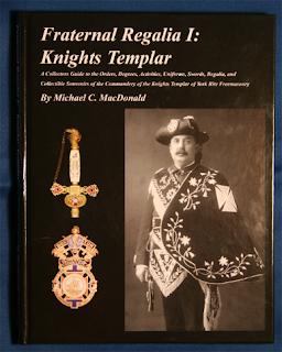 Freemasons For Dummies: New Book: Fraternal Regalia I