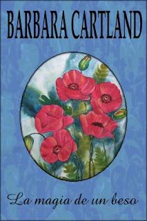 #BookReview: La magia de un beso de Barbara Cartland (Español)