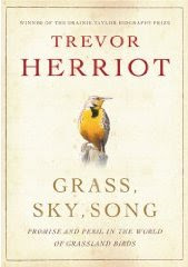 book cover of Grass, Sky, Song: Promise and Peril in the World of Grassland Birds