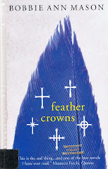 <i>Feather Crowns</i> - Bobbie Ann Mason