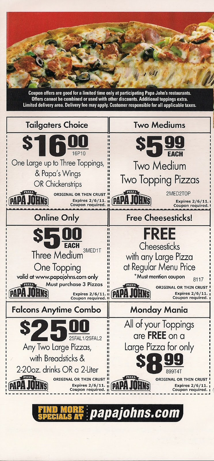 North Carolina Only-NC Panthers Special! Get Two Large 2-Topping Pizzas For $ Each. Online only. Offer good for a limited time at participating Papa Johns restaurants. Additional toppings extra. Not valid with any other coupons or discounts. Limited delivery area. Delivery fee may apply. Customer responsible for all applicable taxes.