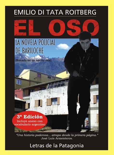 CRUCE DE CABLES: El Oso/ Emilio di Tata Roitberg (Novela