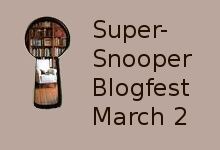 Super-Snooper Blogfest