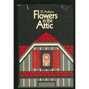 Gen Xtinct V C Andrews Quot Flowers In The Attic Quot
