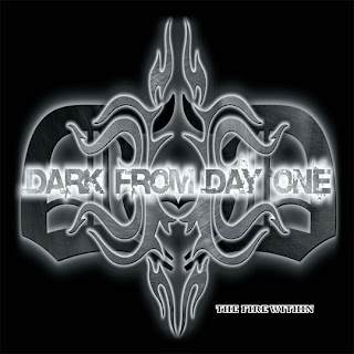 Dark From Day One - The Fire Within [EP] (2009)