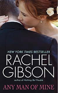 Review: Any Man of Mine by Rachel Gibson.