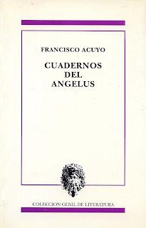 Cuadernos del ángelus, Francisco Acuyo