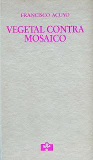Vegetal contra mosaico, Francisco Acuyo