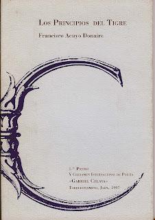 Los principios del tigre, 1ª edición, Francisco Acuyo
