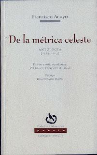 De la métrica celeste, antología,Francisco Acuyo