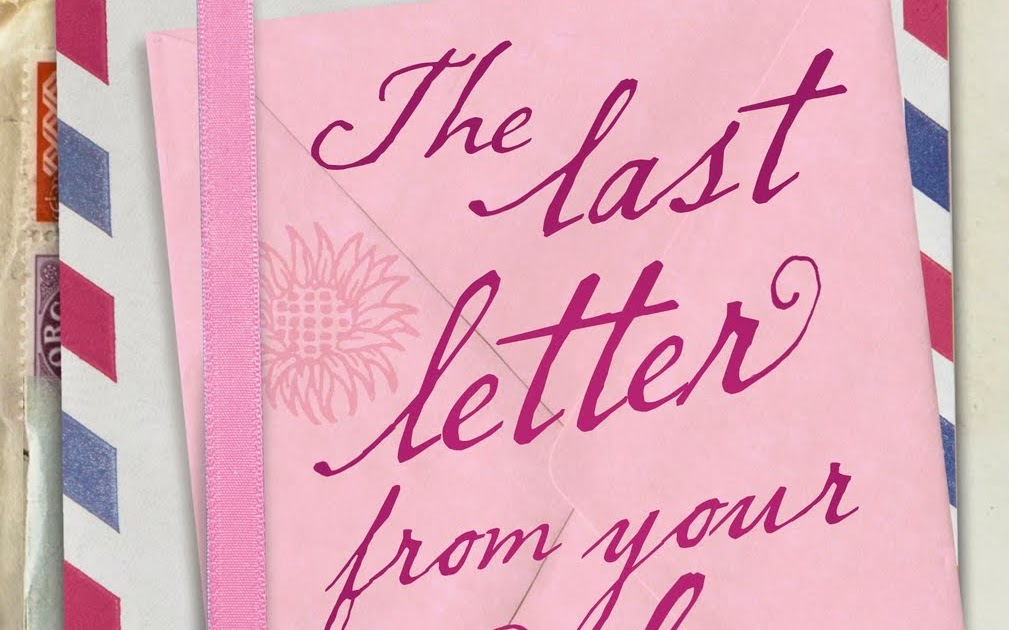 Bookalicious Ramblings Review LAST LETTER FROM YOUR LOVER by