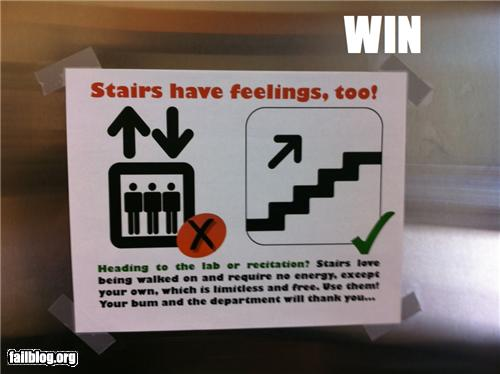 Stairs have feelings, too!