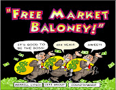 """Free Market Baloney"" A cartoon..."