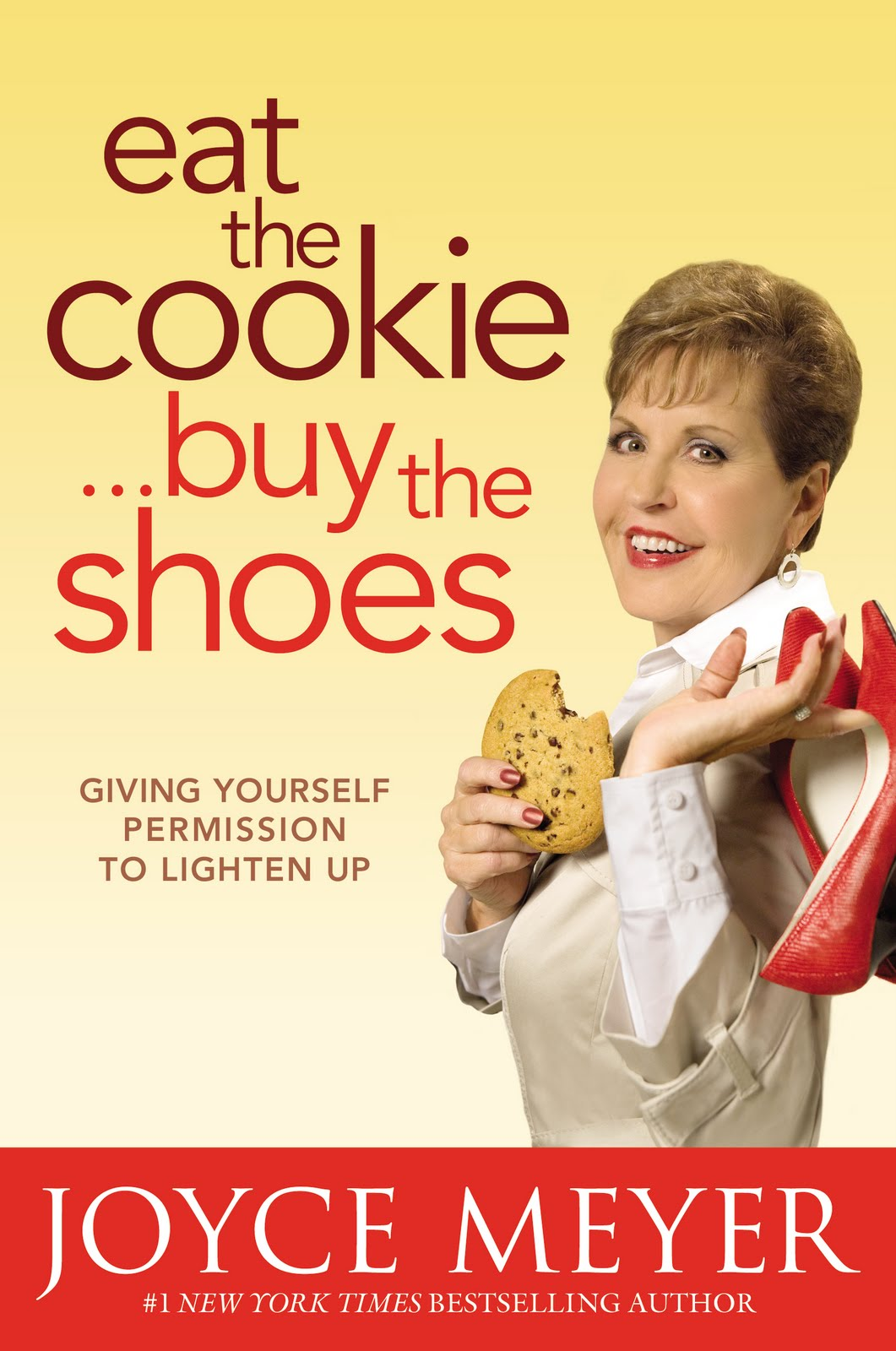 Joyce Meyer Eat The Cookie Buy The Shoes