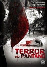 Baixar Torrent Terror no Pântano Download Grátis