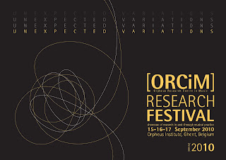 Orpheus Instituut, ORCiM, Research Festival 2010, artistic research