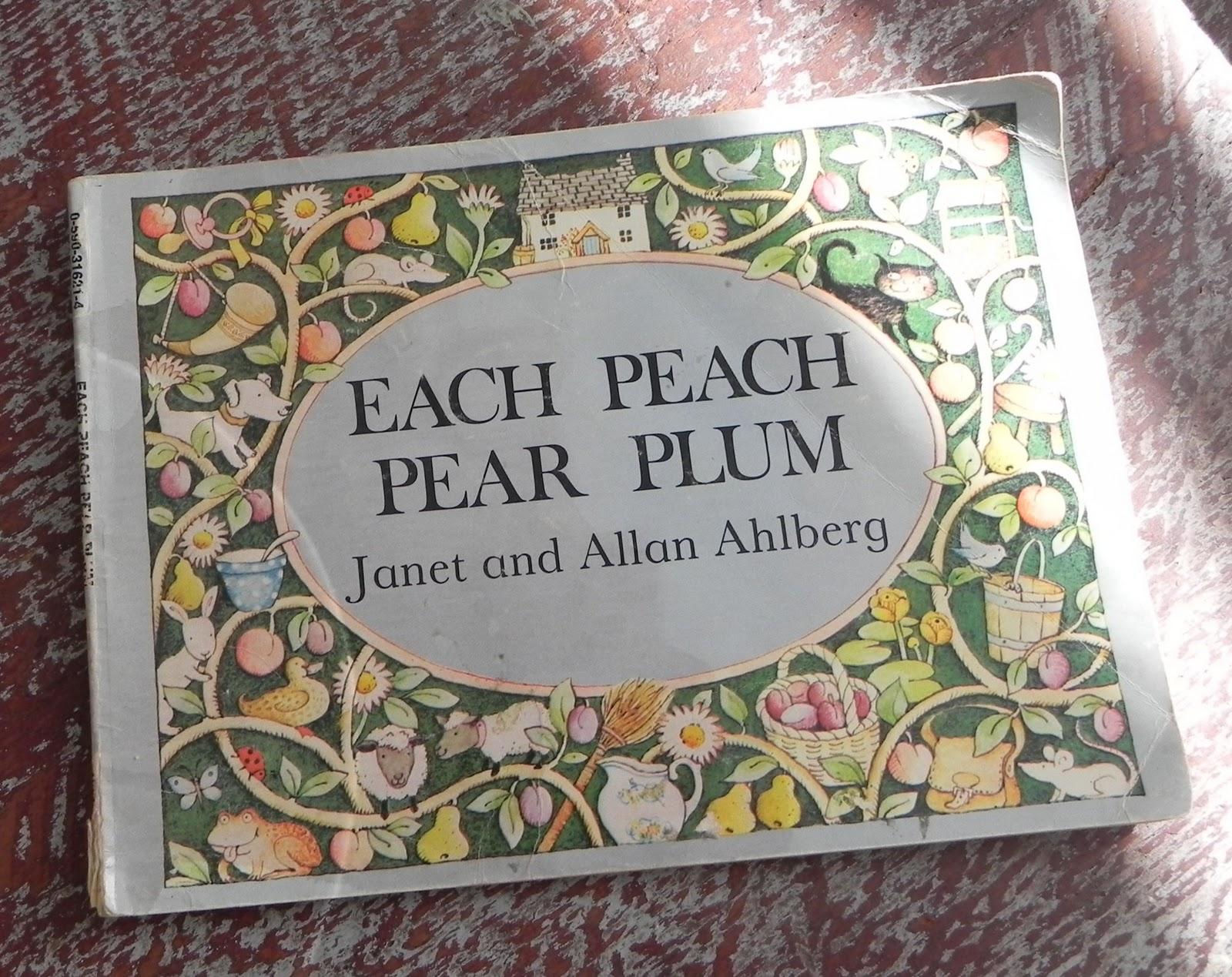 An Apropos Beginning Each Peach Pear Plum