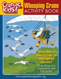 My Whooping Crane Activity Book, a Craniac Kid publication from Operation Migration