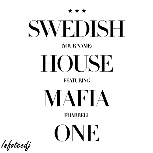 Swedish house mafia greyhound (only onξ 'making of' version) by.