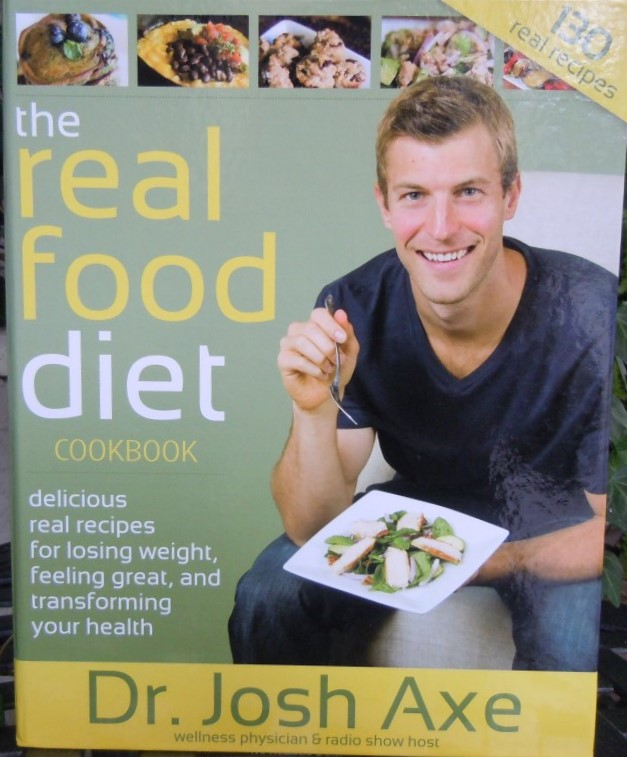 Dr Axe Real Food Diet Book