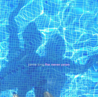 Jamie Long - The Never Years EP