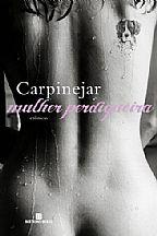 Mulher Perdigueira - Fabrício Carpinejar