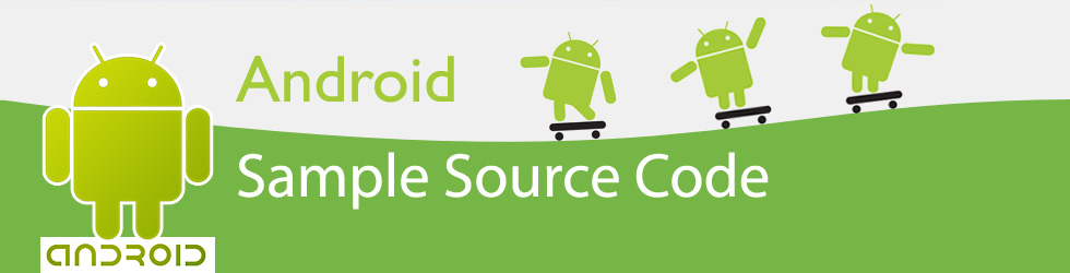 Android Sample Source Code