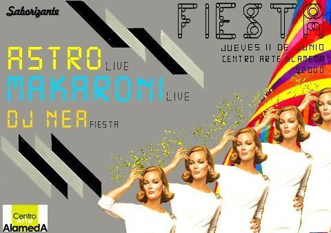 Fiesta Jueves 11 de Junio, Living Astro Makaroni Dj Nea