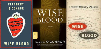 wise blood essay Nihilism is the bane of philosophy and the destroyer of civilizations in flannery o' connor's novel wise blood it becomes the gospel of.