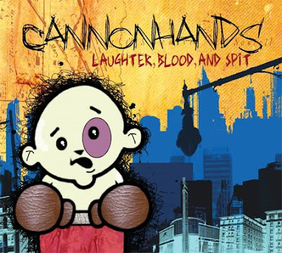 Cannonhands - Laughter, Blood and Spit