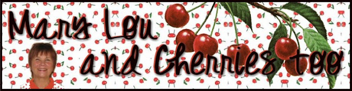 MARY LOU and CHERRIES TOO