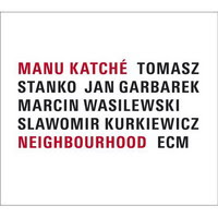 Manu Katché: Neighbourhood