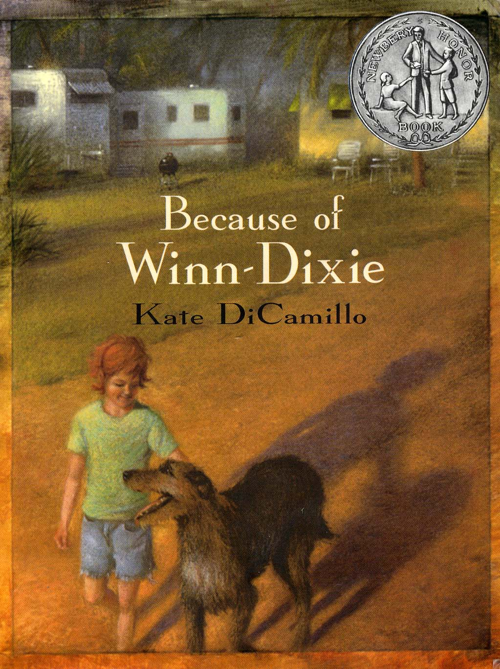 Tween Reads Because Of Winn Dixie 2000 By Kate Dicamillo