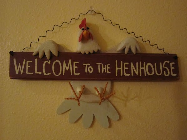 Welcome to the Hen house