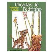 Caçadas de Pedrinho | Monteiro Lobato