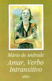 Amar, Verbo Intransitivo | Mário de Andrade