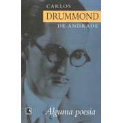Alguma Poesia | Carlos Drummond de Andrade