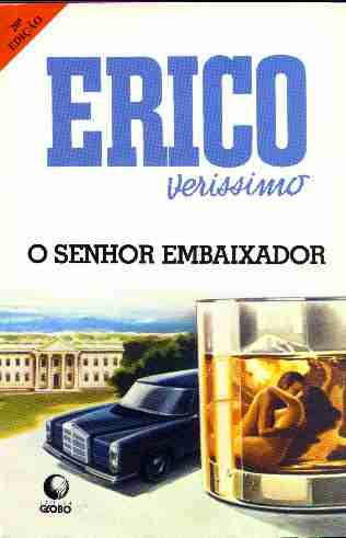O Senhor Embaixador | Érico Verissimo