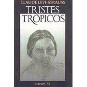 Tristes Trópicos | Claude Lévi-Strauss
